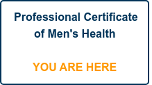 Professional Certificate  of Men's Health      YOU ARE HERE