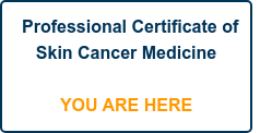 Professional Certificate of Skin Cancer Medicine      YOU ARE HERE