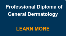 Professional Diploma of General Dermatology     LEARN MORE