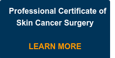 Professional Certificate of Skin Cancer Surgery  LEARN MORE