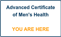 Advanced Certificate of Men's Health     YOU ARE HERE