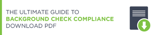 Ultimate Guide To Background Check Compliance