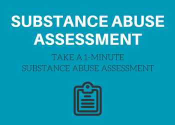 Take a free one-minute substance abuse addiction symptoms assessment quiz