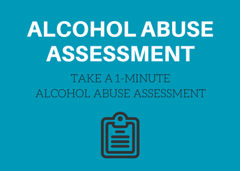 Take a free one-minute alcohol abuse addiction symptoms assessment quiz