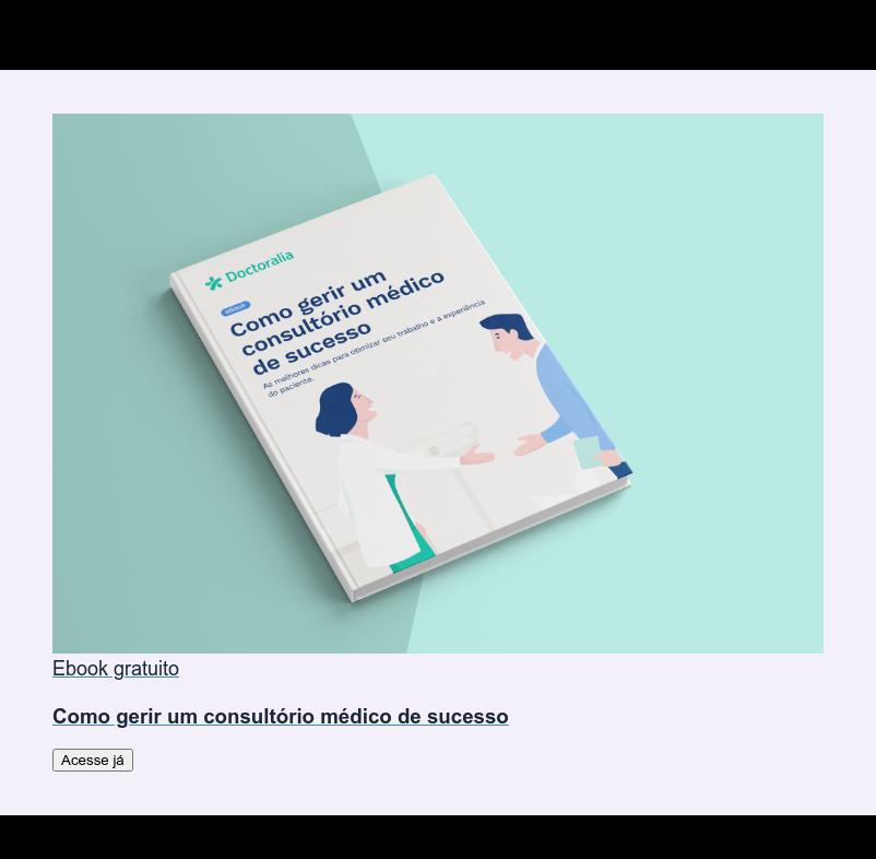 Ebook gratuito  Como gerir um consultório médico de sucesso Acesse já