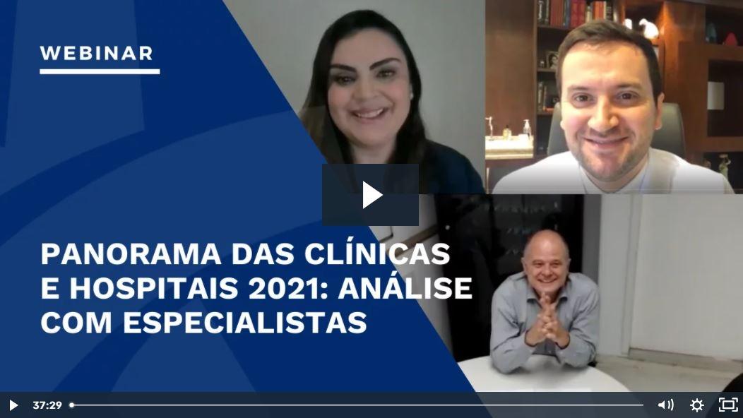 Webinar Panorama das Clínicas e Hospitais no Brasil 2021