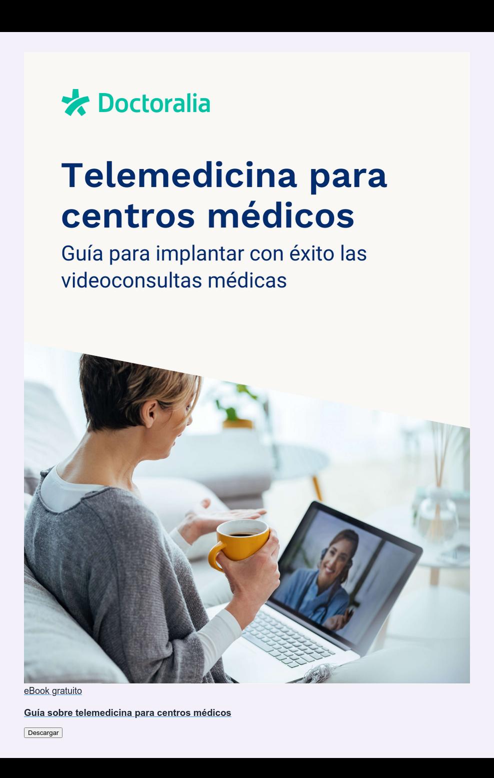 eBook gratuito  Guía sobre telemedicina para centros médicos Descargar