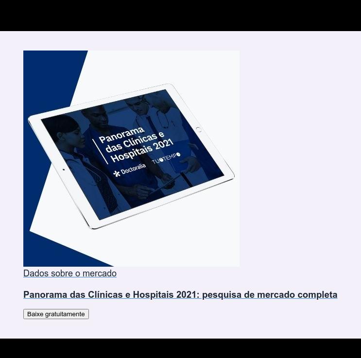 Dados sobre o mercado  Panorama das Clínicas e Hospitais 2021: pesquisa de mercado completa Baixe gratuitamente