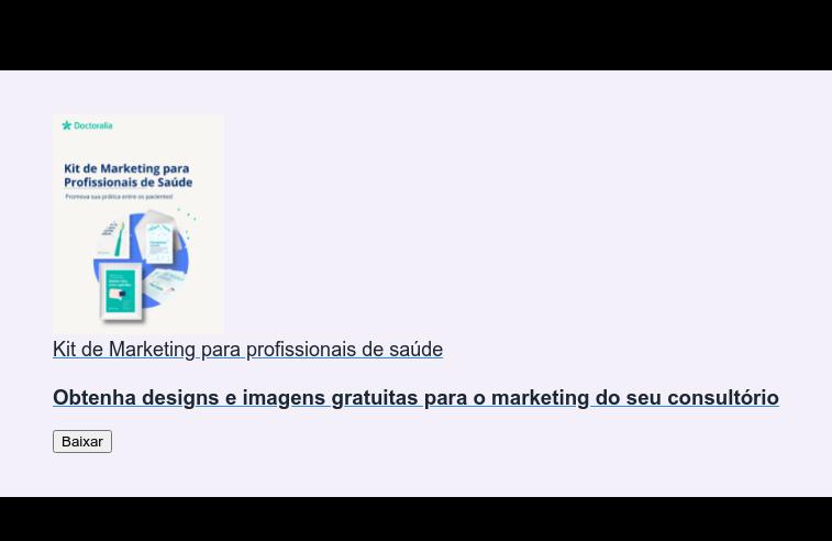 Kit de Marketing para profissionais de saúde  Obtenha designs e imagens gratuitas para o marketing do seu consultório Baixar
