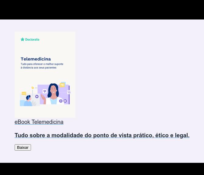 eBook Telemedicina  Tudo sobre a modalidade do ponto de vista prático, ético e legal. Baixar