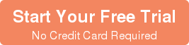 Start Your Free Trial No Credit Card Required
