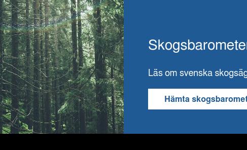 Skogsbarometern 2018  Läs om svenska skogsägares uppfattning om konjunkturen. Hämta skogsbarometern