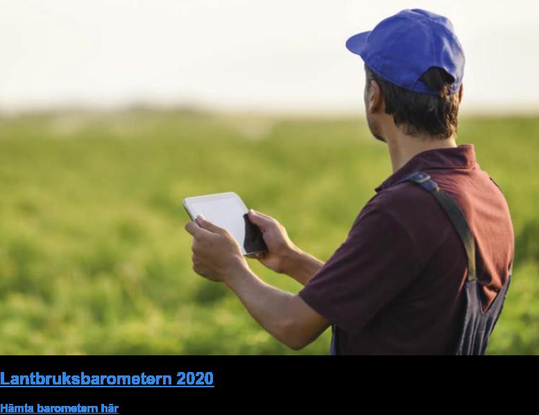 Lantbruksbarometern 2020 Hämta barometern här