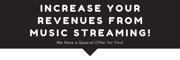 Increase your revenues from music streaming