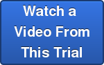 Watch a  Video From This Trial