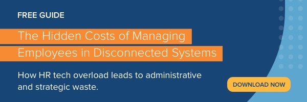 The Hidden Costs of Managing Employees in Disparate Systems