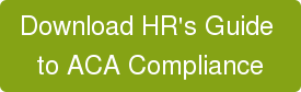 Download HR's Guide  to ACA Compliance