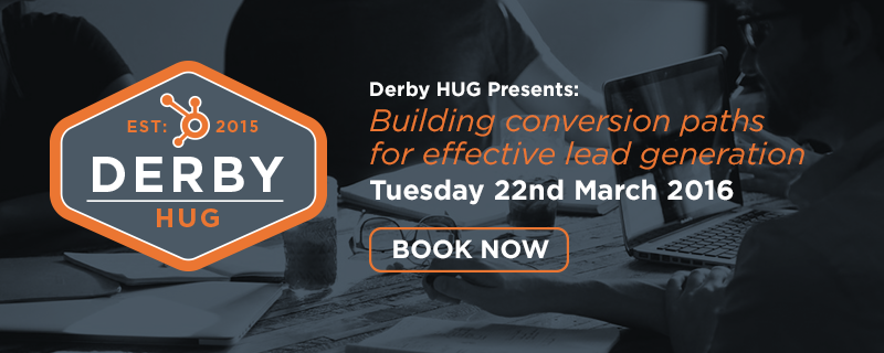 Derby HUG: Building conversion paths for effective lead generation