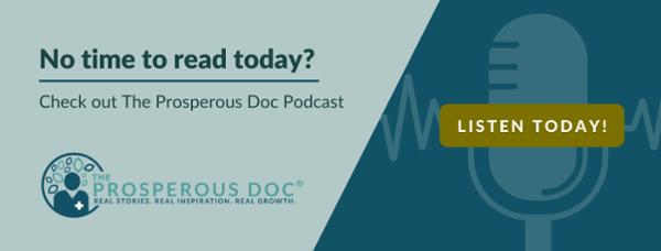 Prosperous Doc Podcast