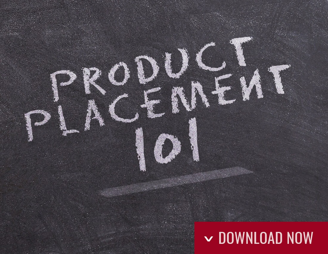 Click to download our product placement 101 infographic