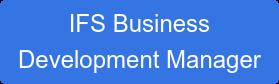 IFS Business  Development Manager