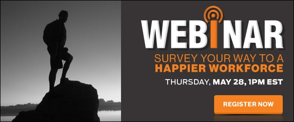 [Webinar] Survey Your Way to a Happier Workforce