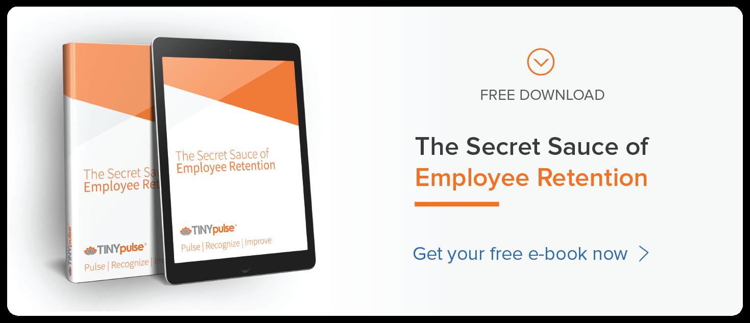 Secret Sauce of Employee Retention