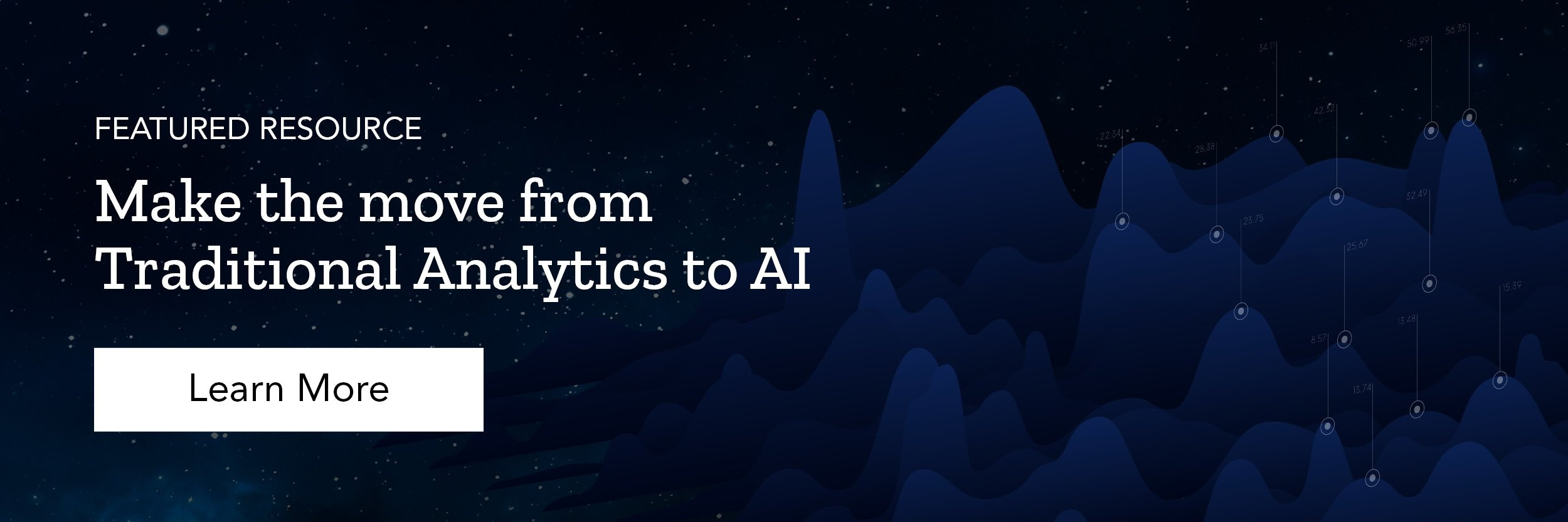 Make the move from Traditional Analytics to AI