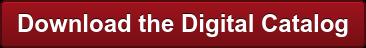Download the Digital Catalog