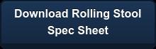 Download Rolling Stool  Spec Sheet