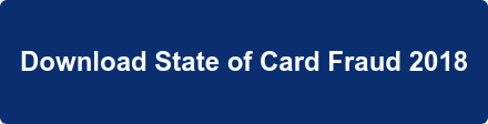 Download State of Card Fraud 2018