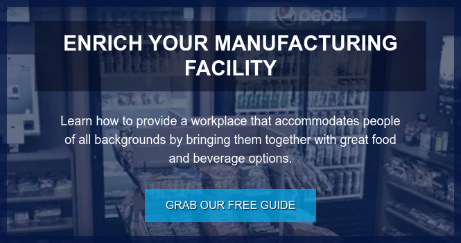 Enrich Your Manufacturing facility  Learn how to provide a workplace that accommodates people of all backgrounds  by bringing them together with great food and beverage options. Grab our free guide