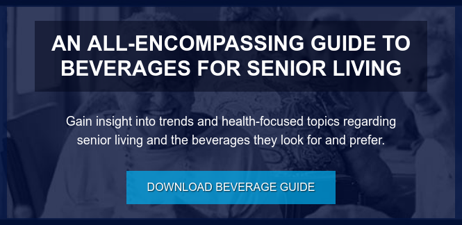 An All-Encompassing Guide to beverages for senior living  Gain insight into trends and health-focused topics regarding senior living and  the beverages they look for and prefer. Download Beverage Guide