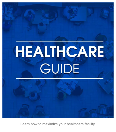 Download Now  Learn how to maximize your healthcare facility