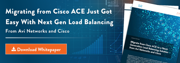 Migrating From Cisco ACE Just Got Easy With Next Gen Load Balancing