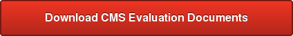 Download CMS Evaluation Documents