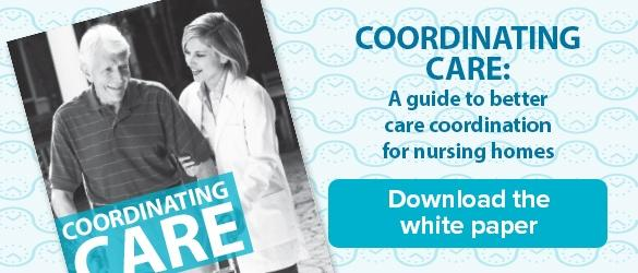 Care Coordination for Nursing Homes White Paper