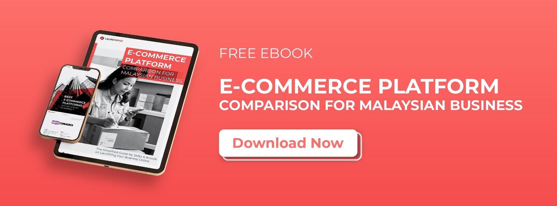 CTA - E-Commerce Platform Comparison For Malaysian Business