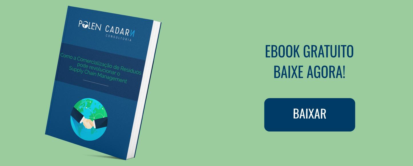 """Baixe agora o ebook gratuito """"Como a Comercialização de Resíduos pode revolucionar o Supply Chain Management"""""""