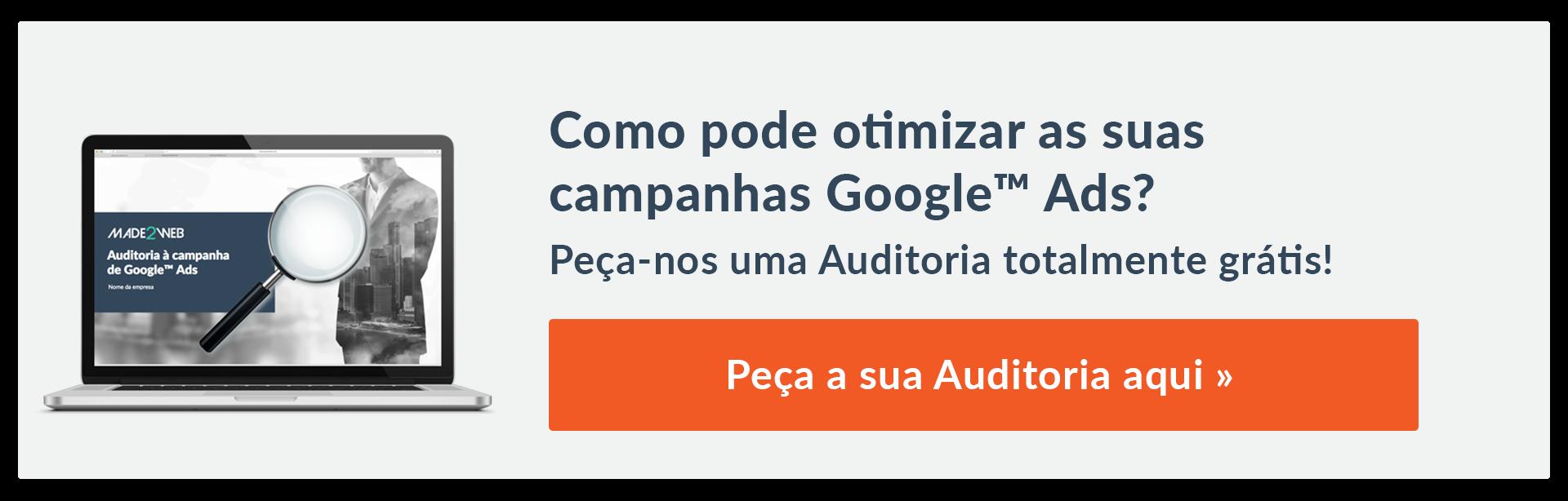 Auditoria grátis às Campanhas Google Adwords  PEÇA A SUA AUDITORIA AQUI»
