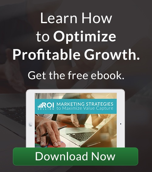 Marketing Strategies to Maximize Value Capture- ROI selling www.roi-selling.com