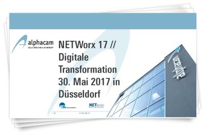 NETWorx 17 Vorträge zum Download - Additive Manufacturing