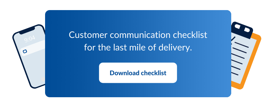 Download customer communication checklist for last-mile product delivery