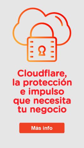 Cloudflare, la protección e impulso que necesita tu negocio