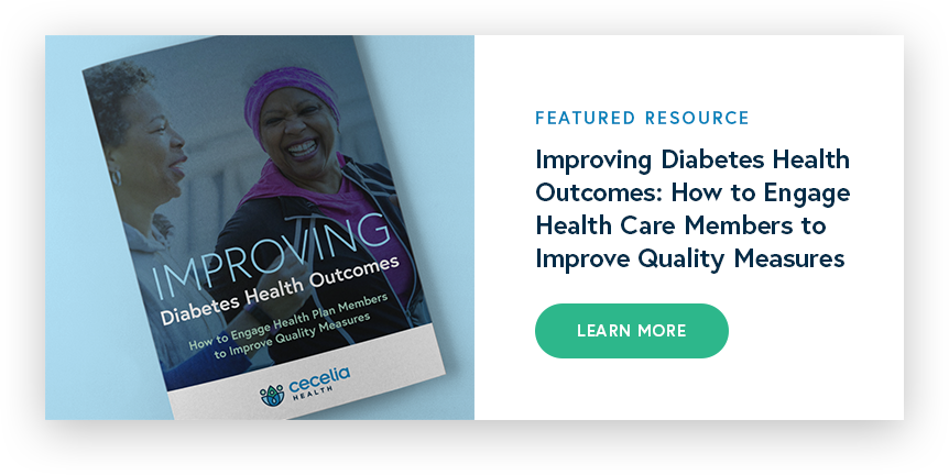 [Featured Resource] Improving Diabetes Health Outcomes: How to Engage Health Care Members to Improve Quality Measures