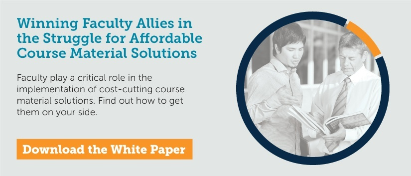 Winning Faculty Allies in the Struggle for Affordable Course Material Solutions