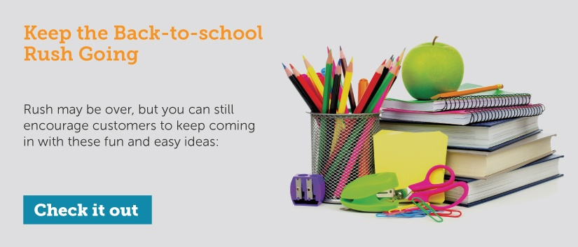 Keep the Back-to-school Rush Going