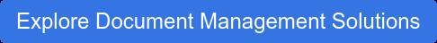 Explore Document Management Solutions