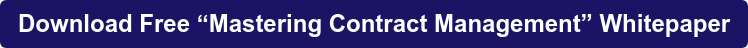 """Download Free """"Mastering Contract Management"""" Whitepaper"""