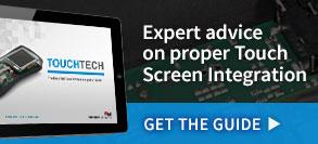 Expert advice on proper Touch Screen Integration. Get the Guide.
